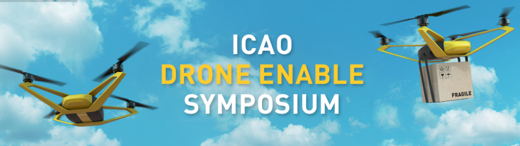 ICAO DRONE ENABLE Symposium 2021 (DRONE ENABLE 2021)